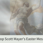 Bishop Scott Mayer's Easter Message
