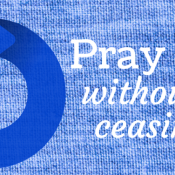 prayer cycle 2016 - wordart image with text pray without ceasing over blue denim